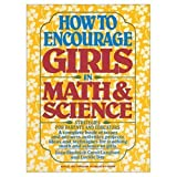 img - for How to Encourage Girls in Math & Science: Strategies for Parents and Educators by Joan Skolnick (1990-01-01) book / textbook / text book