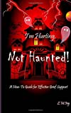 I'm Hurting, Not Haunted!, L. Ivy, 1482560755