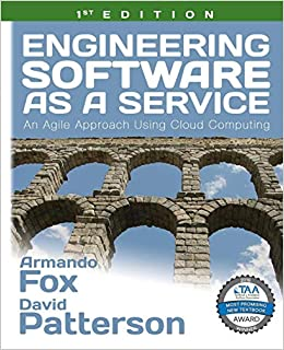 Engineering Software as a Service: An Agile Approach Using Cloud