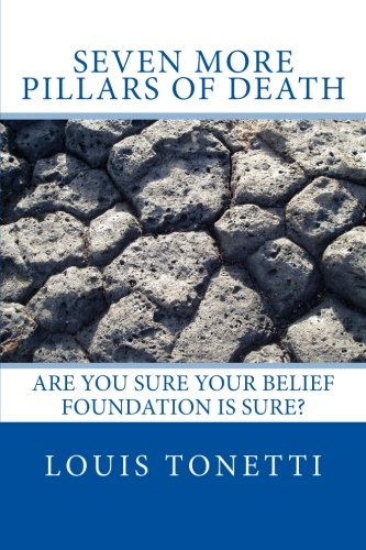 Seven More Pillars of Death: Are You Sure Your Belief Foundation is Sure? pdf epub