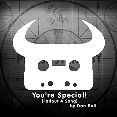 You're Special! (Fallout 4 Song)