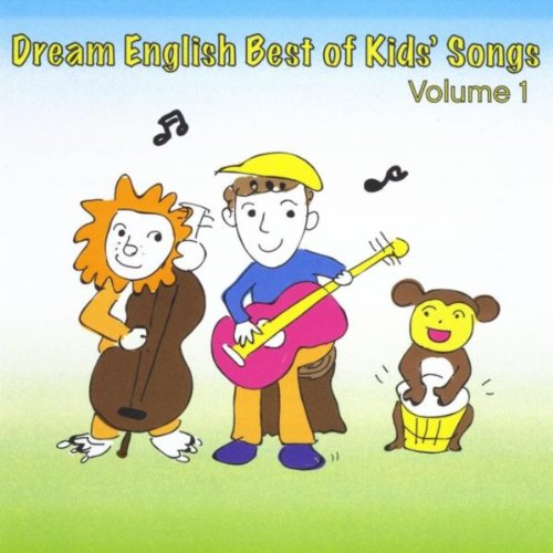 Dream English Best of Kids' Songs, Vol. 1