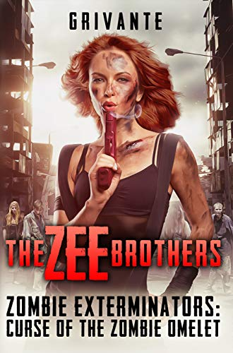 (The Zee Brothers: Curse of the Zombie Omelet!: Zombie Exterminators)