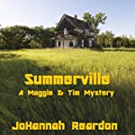 Summerville (A Maggie & Tim Mystery) | JoHannah Reardon