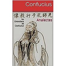 Analectes: les Entretiens de Confucius (French Edition)
