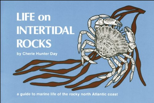 Life on Intertidal Rocks: A Guide to the Marine Life of the Rocky North Atlantic Coast (Nature Study Guides)