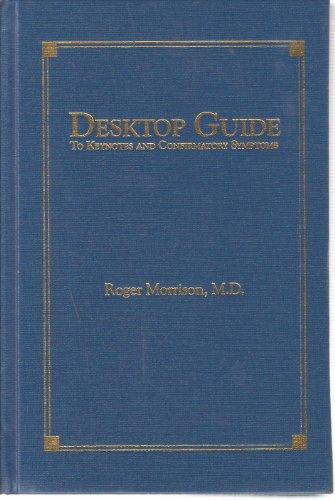 Desktop Guide: To Keynotes and Confirmatory Symptoms