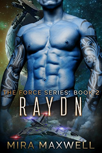Raydn: The Force Series: Book 2