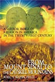 From Mount Sinai to the Catskill Mountains, Joel Klein, 0595333028