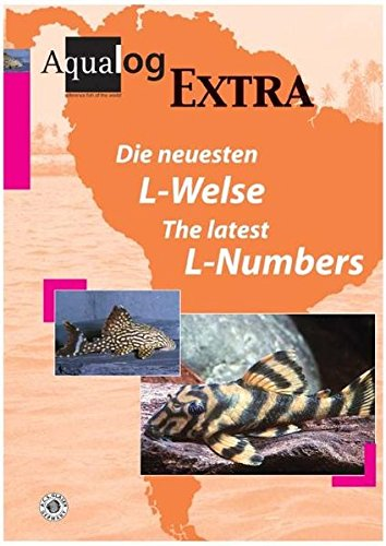 Die neuesten L-Welse /The latest L-numbers (Aqualog Extra)