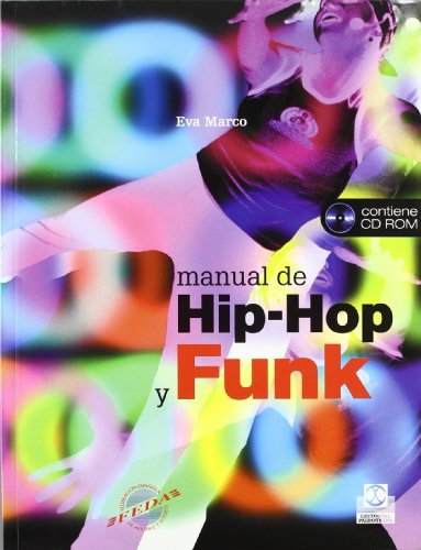 Manual de hip-hop y funk libro y cd (Fitness/Aerobic) (Spanish Edition) [Eva Marco] (Tapa Blanda)
