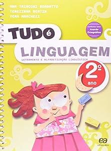 Tudo E Linguagem - 2. Ano - Letramento E Alfabetizacao Linguistica by Atica