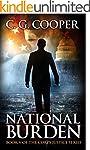 National Burden: A Patriotic Thriller...