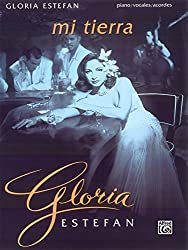 Gloria Estefan : Mi tierra Songbook piano/vocal/guitar
