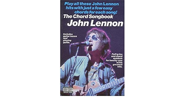 John Lennon The Chord Songbook John Lennon 9780711981614 Amazon