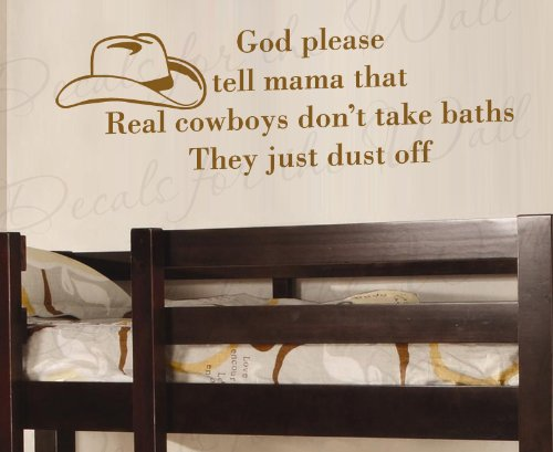 God Please Tell Mama That Real Cowboy Don't Take Baths Brush Off - Boy's and Girl's Room Kids Baby Nursery - Vinyl Quote Design Sticker, Large Wall Decal Decor, Saying Lettering, Art Mural Decoration by Decals for the Wall (Image #3)
