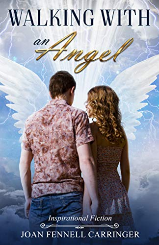 Walking with an Angel by [Fennell Carringer, Joan]