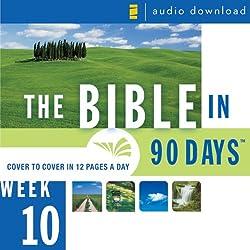 The Bible in 90 Days: Week 10: Daniel 9:1 - Matthew 26:75 (Unabridged)