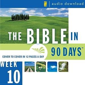 The Bible in 90 Days: Week 10: Daniel 9:1 - Matthew 26:75 (Unabridged) Audiobook