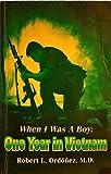 When I Was a Boy: One Year in Vietnam