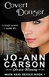 Covert Danger: Mata Hari Series - Book 1
