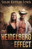 The Heidelberg Effect (The Tempus Fugitives Trilogy) (Volume 1)
