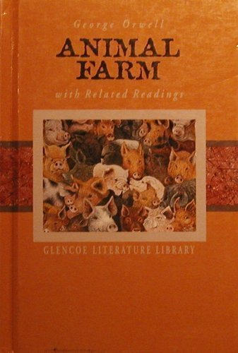 Animal Farm and Related Readings (Glencoe Literature Library)