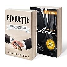 Etiquette: Etiquette, How to Be a Gentleman