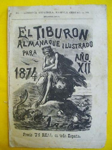 EL TIBURÓN. Almanaque humorístico ilustrado para 1874: Amazon.es: AAVV: Libros
