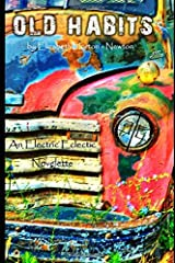 Old Habits: An Electric Eclectic Book Paperback