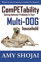ComPETability: Solving Behavior Problems In Your Multi-Dog Household