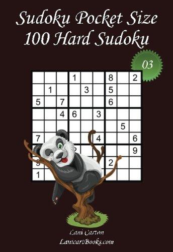 """(Sudoku Pocket Size - Hard Level - N°3: 100 Hard Sudoku Puzzles – to take everywhere – Pocket Size (4""""x6"""") (Volume 3))"""