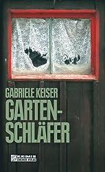 Gartenschläfer: Der zweite Fall für Franca Mazzari (Kriminalromane im GMEINER-Verlag)
