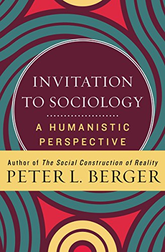 Invitation to Sociology: A Humanistic Perspective cover
