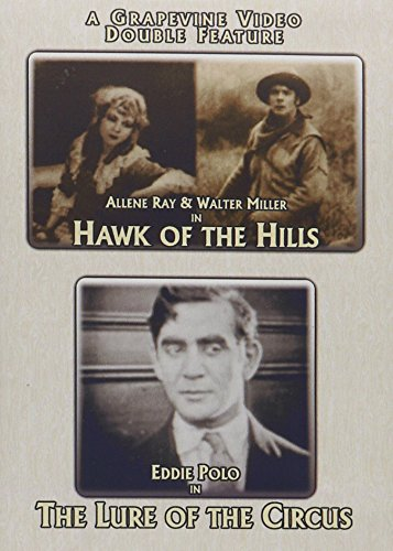 (Hawk of the Hills / The Lure of the Circus (Double Feature))