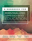 img - for A Handbook for Personalized Competency-Based Education: Ensure All Students Master Content by Designing and Implementing a PCBE System book / textbook / text book