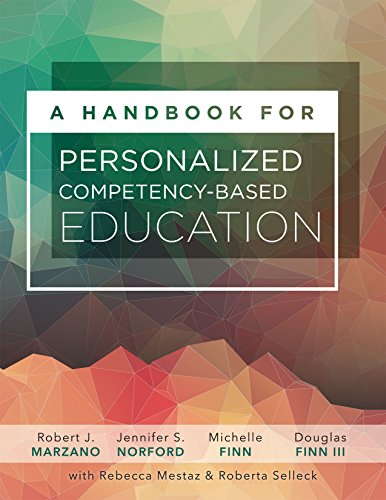 Book cover from A Handbook for Personalized Competency-Based Education: Ensure All Students Master Content by Designing and Implementing a PCBE Systemby Dr Robert J Marzano