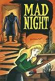 """""""Mad Night"""" av Richard Sala"""