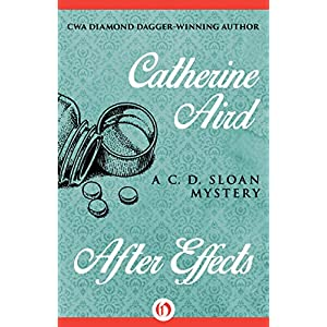 After Effects (The C. D. Sloan Mysteries)