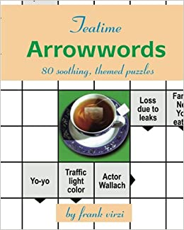 teatime arrowwords 80 soothing themed puzzles frank virzi 9781453733219 amazoncom books