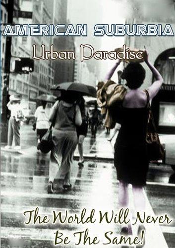 (American Suburbia Urban Paradise)