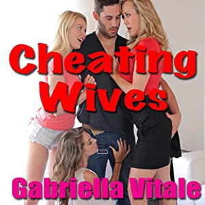 Cheating Wives Audiobook