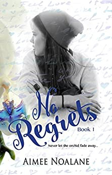 No Regrets Book 1 by [Noalane, Aimee]