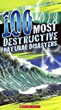 100 Most Destructive Natural Disasters Ever (Turtleback School & Library Binding Edition)