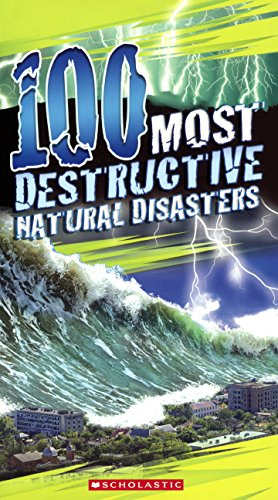 Download 100 Most Destructive Natural Disasters Ever (Turtleback School & Library Binding Edition) PDF