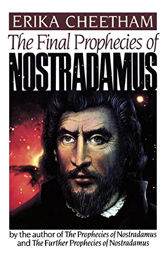 The Final Prophecies of Nostradamus