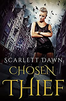 Chosen Thief (Forever Evermore Book 4) by [Dawn, Scarlett]