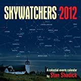Skywatchers 2012, Heritage House Publishing Co. Ltd. Staff and Stan Shadick, 1926936574