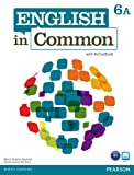 English in Common 6A Split: Student Book with Activebook and Workbook, Maria Victoria Saumell, Sarah Louisa Birchley, 0132629070