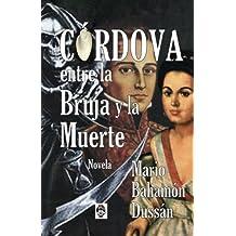 CORDOVA entre la Bruja y la Muerte: Novela (Spanish Edition)
